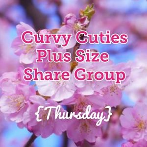 4/9 PLUS SIZE SHARE GROUP: CURVY CUTIES
